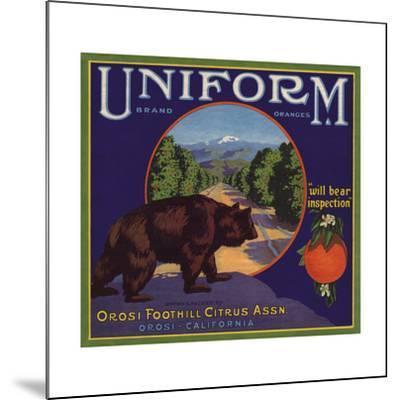 Uniform Brand - Orosi, California - Citrus Crate Label-Lantern Press-Mounted Art Print