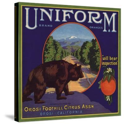 Uniform Brand - Orosi, California - Citrus Crate Label-Lantern Press-Stretched Canvas Print