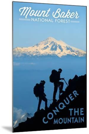 Mount Baker National Forest, Washington - Conquer the Mountain-Lantern Press-Mounted Art Print