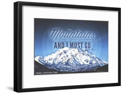 John Muir - the Mountains are Calling - Denali National Park, Alaska - Circle-Lantern Press-Framed Art Print