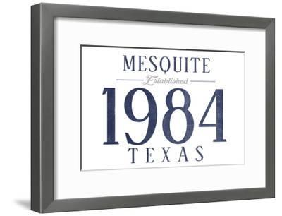 Mesquite, Texas - Established Date (Blue)-Lantern Press-Framed Art Print
