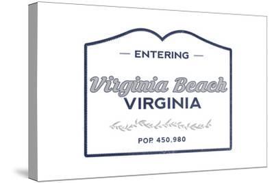 Virginia Beach, Virginia - Now Entering (Blue)-Lantern Press-Stretched Canvas Print