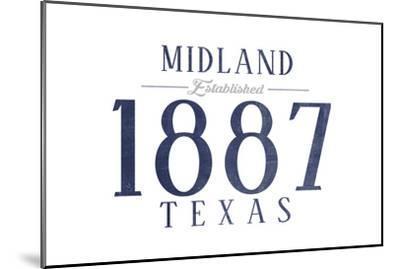 Midland, Texas - Established Date (Blue)-Lantern Press-Mounted Art Print