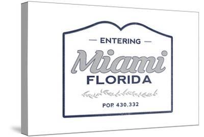 Miami, Florida - Now Entering (Blue)-Lantern Press-Stretched Canvas Print