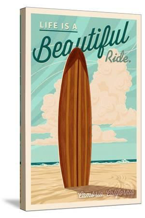 Cambria, California - Life is a Beautiful Ride - Surfboard - Letterpress-Lantern Press-Stretched Canvas Print