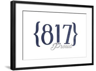 Fort Worth, Texas - 817 Area Code (Blue)-Lantern Press-Framed Art Print