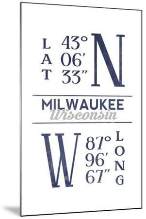 Milwaukee, Wisconsin - Latitude and Longitude (Blue)-Lantern Press-Mounted Art Print