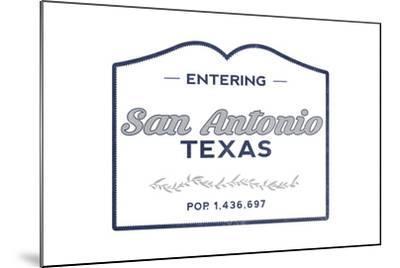 San Antonio, Texas - Now Entering (Blue)-Lantern Press-Mounted Art Print