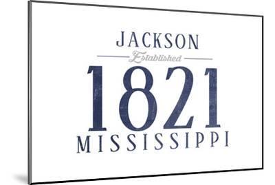 Jackson, Mississippi - Established Date (Blue)-Lantern Press-Mounted Art Print