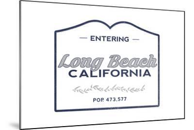 Long Beach, California - Now Entering (Blue)-Lantern Press-Mounted Art Print