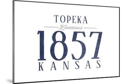 Topeka, Kansas - Established Date (Blue)-Lantern Press-Mounted Art Print