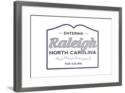 Raleigh, North Carolina - Now Entering (Blue)-Lantern Press-Framed Art Print