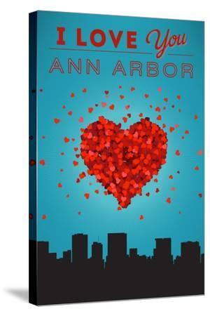 I Love You Ann Arbor, Michigan-Lantern Press-Stretched Canvas Print