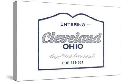 Cleveland, Ohio - Now Entering (Blue)-Lantern Press-Stretched Canvas Print