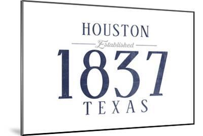 Houston, Texas - Established Date (Blue)-Lantern Press-Mounted Art Print