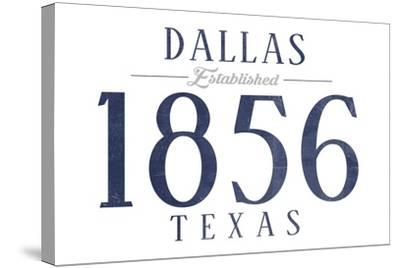 Dallas, Texas - Established Date (Blue)-Lantern Press-Stretched Canvas Print