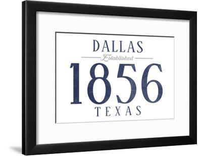 Dallas, Texas - Established Date (Blue)-Lantern Press-Framed Art Print
