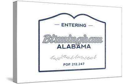 Birmingham, Alabama - Now Entering (Blue)-Lantern Press-Stretched Canvas Print