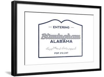 Birmingham, Alabama - Now Entering (Blue)-Lantern Press-Framed Art Print