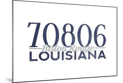Baton Rouge, Louisiana - 70806 Zip Code (Blue)-Lantern Press-Mounted Art Print