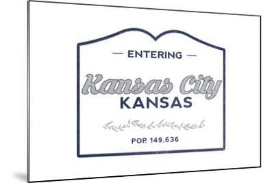 Kansas City, Kansas - Now Entering (Blue)-Lantern Press-Mounted Art Print