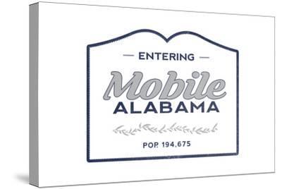 Mobile, Alabama - Now Entering (Blue)-Lantern Press-Stretched Canvas Print