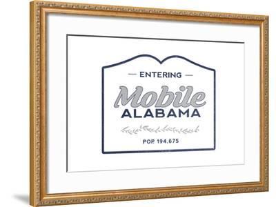 Mobile, Alabama - Now Entering (Blue)-Lantern Press-Framed Art Print