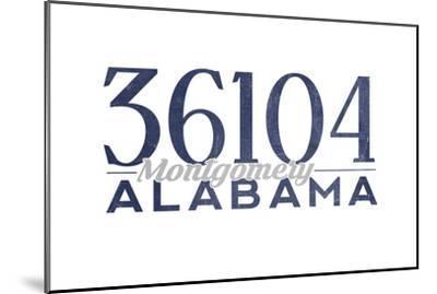 Montgomery, Alabama - 36104 Zip Code (Blue)-Lantern Press-Mounted Art Print