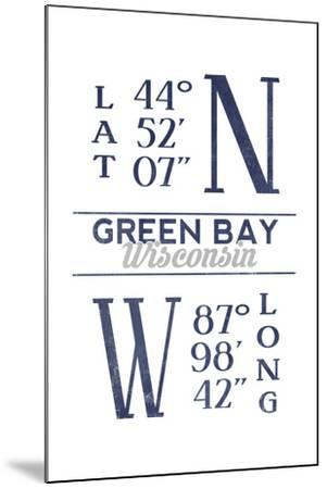 Green Bay, Wisconsin - Latitude and Longitude (Blue)-Lantern Press-Mounted Art Print