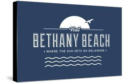 Visit Bethany Beach - Where the Sun Sets on Delaware-Lantern Press-Stretched Canvas Print