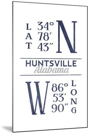 Huntsville, Alabama - Latitude and Longitude (Blue)-Lantern Press-Mounted Art Print