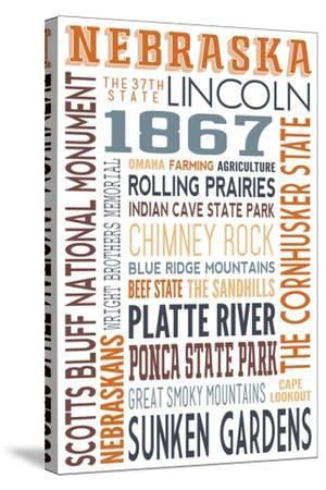 Nebraska - Typography-Lantern Press-Stretched Canvas Print