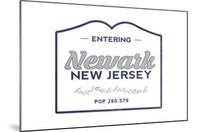 Newark, New Jersey - Now Entering (Blue)-Lantern Press-Mounted Art Print