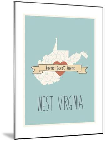 West-Virginia State Map, Home Sweet Home-Lila Fe-Mounted Art Print
