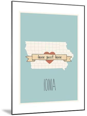 Iowa State Map, Home Sweet Home-Lila Fe-Mounted Art Print