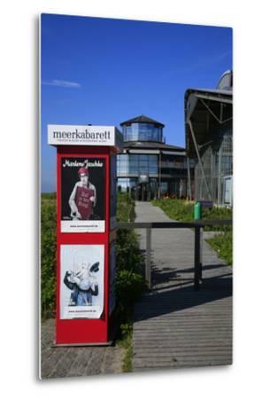 Sylt Quelle' (Restaurant) with 'Meerkabarett' (Theater-Uwe Steffens-Metal Print
