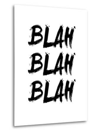 Blah Blah Blah White-NaxArt-Metal Print