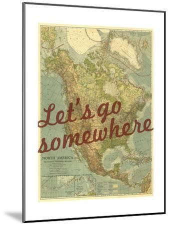 Let's go Somewhere - 1924 North America Map-National Geographic Maps-Mounted Art Print
