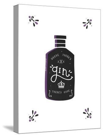 Where There's Gin There's Hope-Busy Being-Stretched Canvas Print
