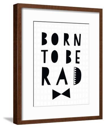 Born to Be Rad-Seventy Tree-Framed Art Print