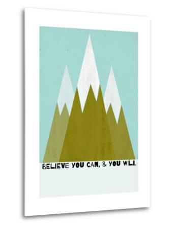 Believe You Can-Mountains - Silouhette Typography-Shanni Welch-Metal Print