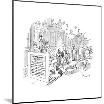Construction workers repot plants after backing into Mrs. Beverly Seidel's... - New Yorker Cartoon-David Borchart-Mounted Premium Giclee Print