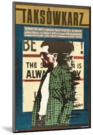 Taxi Driver, Robert De Niro on Polish Poster Art, 1976--Mounted Giclee Print