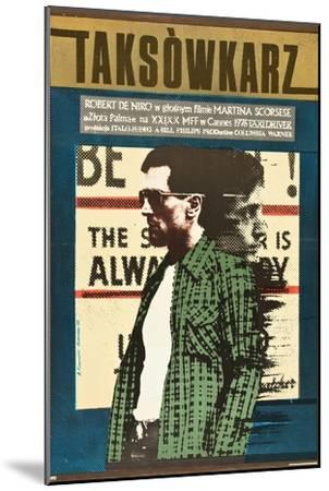 Taxi Driver, Robert De Niro on Polish Poster Art, 1976--Mounted Premium Giclee Print