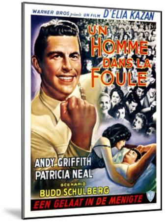 A Face in the Crowd, (aka Un Homme Dans La Foule), Belgian Poster Art, Andy Griffith, 1957--Mounted Giclee Print