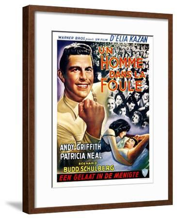 A Face in the Crowd, (aka Un Homme Dans La Foule), Belgian Poster Art, Andy Griffith, 1957--Framed Giclee Print