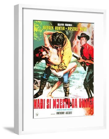 Find a Place to Die (Joe...Cercati Un Posto Per Morire!; Ringo, Such Dir Eine Platz Zum Sterben!)--Framed Giclee Print