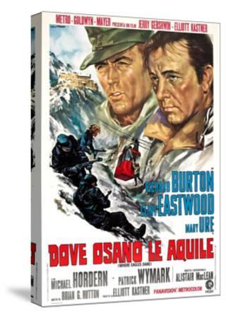 Where Eagles Dare, (AKA Dove Osano Le Aquile), from Left: Clint Eastwood, Richard Burton, 1968--Stretched Canvas Print