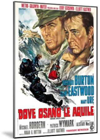 Where Eagles Dare, (AKA Dove Osano Le Aquile), from Left: Clint Eastwood, Richard Burton, 1968--Mounted Giclee Print