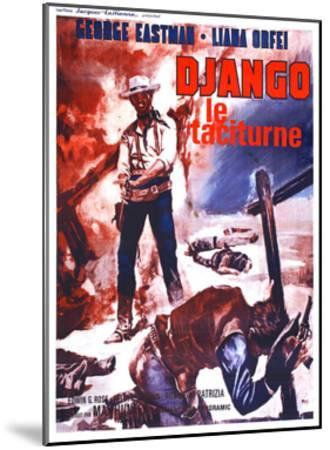 Django Kills Softly, (aka Bill Il Taciturno), French Poster Art, George Eastman, 1968--Mounted Giclee Print